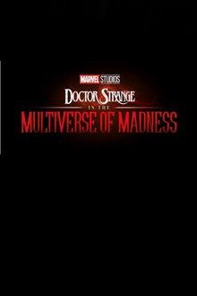 Доктор Стрэндж и Мультивселенная безумия (2021)